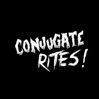 Conjugate Rites #11 || Kłuj dupe z Pawłem