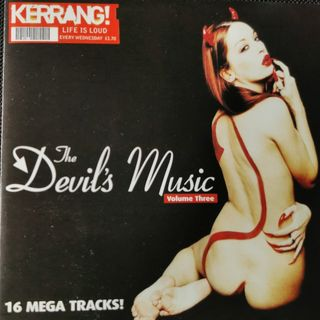 Free With This Months Issue 28 - Carl Bryan selects Kerrang The Devil's Music Volume 3