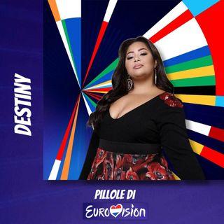 Pillole di Eurovision: Ep. 16 Destiny