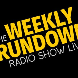 Weekly Rundown Radio Show Live 5-14-19