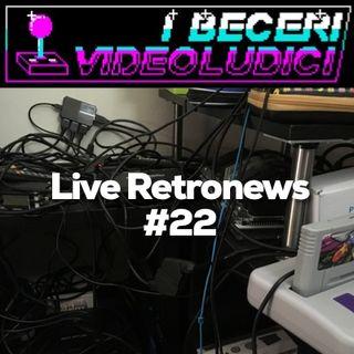 Live Retronews #22
