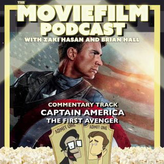 The MovieFilm Commentary Track: Captain America: The First Avenger
