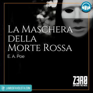 LA MASCHERA DELLA MORTE ROSSA • E A Poe ☎ Audioracconto ☎ Storie per Notti Insonni ☎