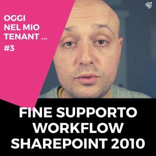 La fine dei workflow 2010 su SharePoint Online