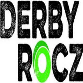 Derby Rocz Episode #314