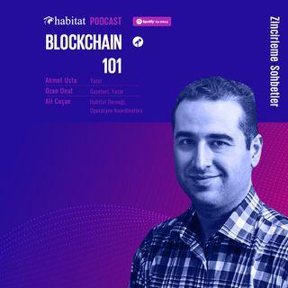Ahmet Usta ile Blockchain 101