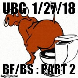 The Unpleasant Blind Guy : 1/27/18 - B.F./B.S., Part  2