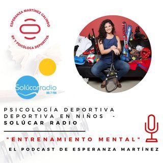 028. Psicología deportiva deportiva en niños - Intervención en Solúcar Radio 17 de nov