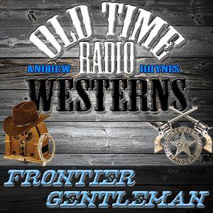 Daddy Buckbucks - Frontier Gentleman (05-04-58)