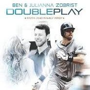 Ben and Julianna Zobrist Double Play