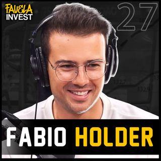 FABIO HOLDER - Favela Invest #27