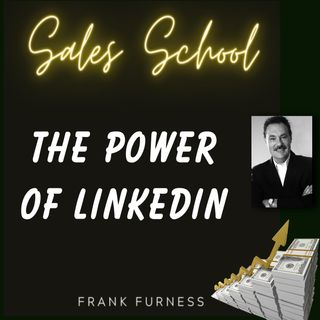 The Power of LinkedIn in Sales & Marketing