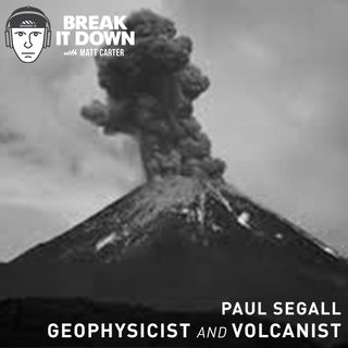 Paul Segall: Geophysicist and Volcanologist at Stanford (Ep 121)