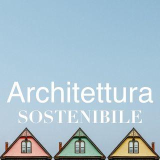 Etiche, Estetiche e Metamorfosi: per una sostenibilità dell'Architettura