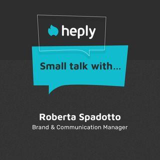 Small Talk With...Roberta Spadotto