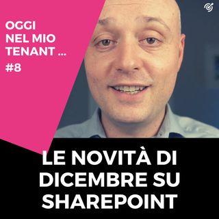 Le novità in arrivo su SharePoint Online per Dicembre 2020 | Microsoft 365 news