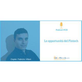 #135 Le opportunità del Fintech - Intervista a Fabrizio Villani