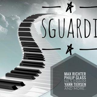 Sguardi: La Modern Classical, da Max Richter a Philips Glass a Yann Tiersen e oltre - Propaganda - s04e17