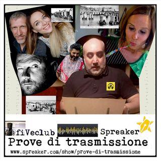 Prove di Trasmissione - Ospiti Flavia e Stefano