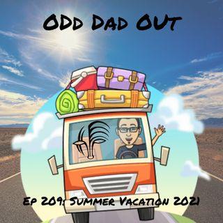 Summer Vacation 2021: ODO 209