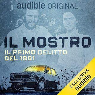 Il mostro. Il primo delitto del 1981 - Massimo Picozzi, Massimo Alì