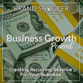 Creating Recurring Revenue For Your Business