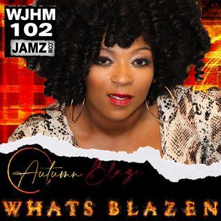 What's Blaze'n