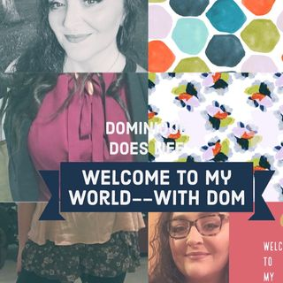 The Importance Of [Intellectual] Discomfort- Episode 76 - Welcome To My World (With Dom)