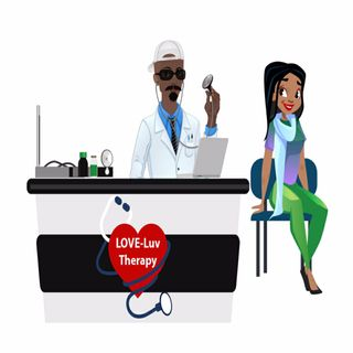LOVE-LUV Therapy Ep. 4 / BLACK MEN - Toxic Masculinity and #MeToo