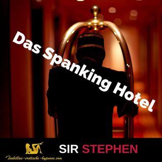 Das Spanking Hotel - Hörprobe by Sir Stephen