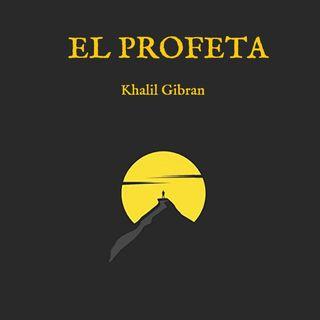 El Profeta - KHALIL GIBRÁN Cápitulo 29 - Adiós, pueblo de Orfalase