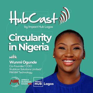 Circularity in Nigeria - Wunmi Ogunde