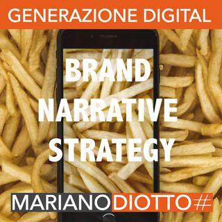 Puntata 38: Lo storytelling come brand narrative strategy