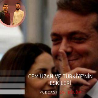 Cem Uzan ve Türkiye'nin Eskileri | ●Çerçeve | Aralık 2019/24