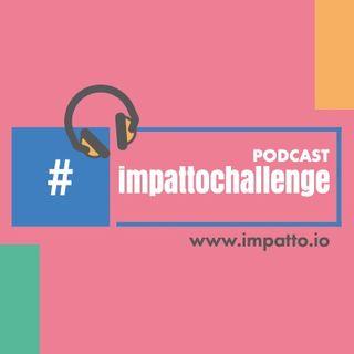 #impattochallenge: mettetevi alla prova!