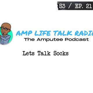 S3 / Ep. 21 - Lets Talk Socks