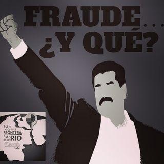 Fraude... ¿y qué?