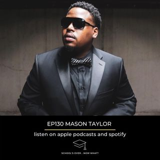 Ep.130 Mason Taylor: Becoming A Super Producer