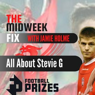 Steven Gerrard |  The Midweek Fix | Liverpool FC News & Chat