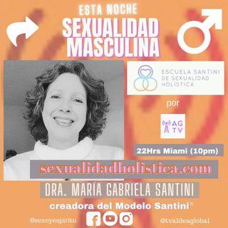 El Fuego Masculino de la Sexualidad, Dra. María Gabriela Santini & Kike Posada