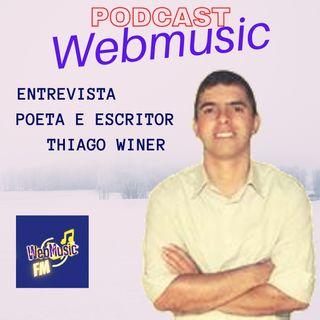 Podcast Falando de Musica Entrevista Poeta  e Escritor Thiago Winer