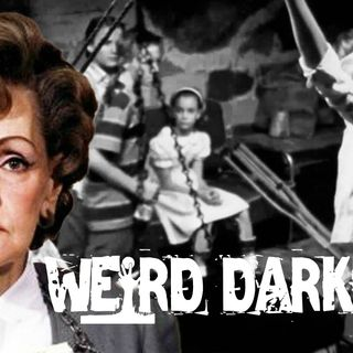 "#WeirdDarkness: ""GERTRUDE BANISZEWSKI: THE TORTURE MOTHER"" and 3 More Horrifyingly True Stories!"