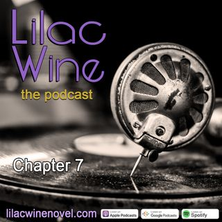 Lilac Wine - Chapter 7