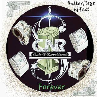 C-N-R Forever (Butterfleye Effect)