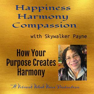 How Your Purpose Creates Harmony