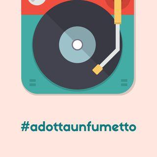 #adottaunfumetto Ep. 002 (NumeroZeroComics)