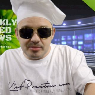 Weekly Weed News 2.0 w/ Kief Preston - Episode 23 - August 19th 2018