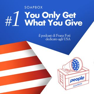 Soapbox #1 You only get what you give