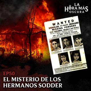 Ep50: El Misterio de los Hermanos Sodder