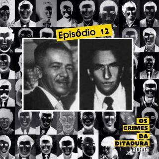 Ep 12 - Desaparecimento, morte e o primeiro suicídio de 64